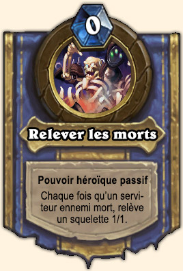 Relever les morts - Pouvoir Naxxramas Hearthstone Noth