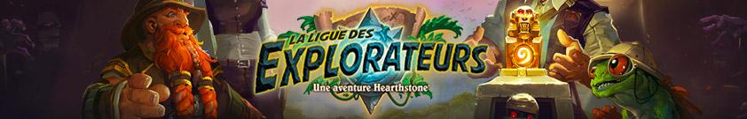 Ligue des Explorateurs Hearthstone