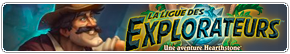 Ligue des explorateurss Hearthstone