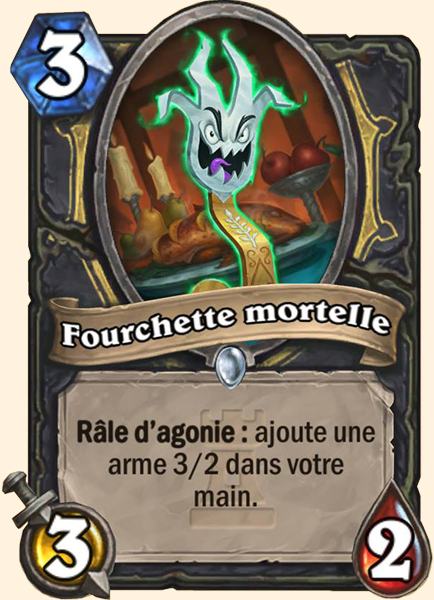 Fourchette mortelle carte Hearthstone