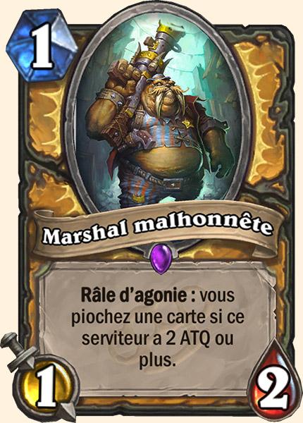 Marshal malhonnête carte Hearthstone