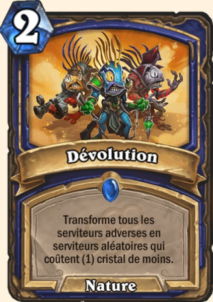 Dévolution carte Hearthstone
