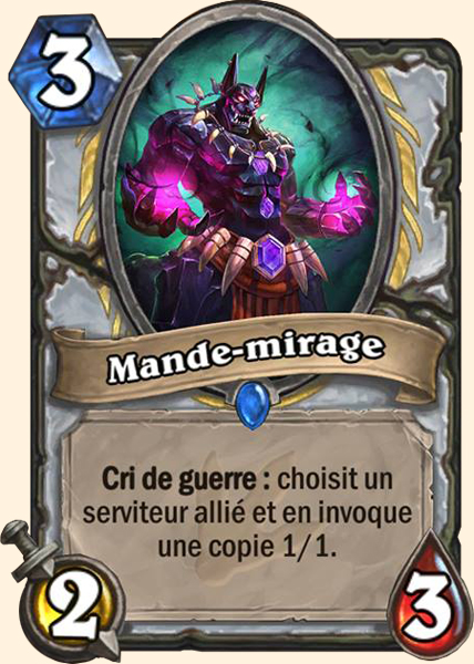 Mande-mirage carte Hearthstone