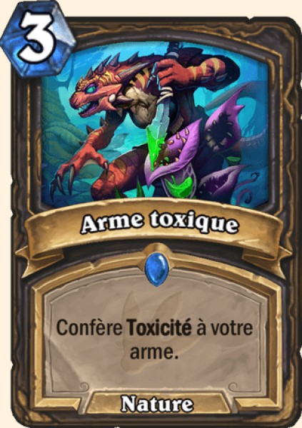 Arme toxique carte Hearthstone