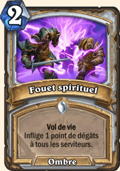 Fouet spirituel carte Hearthstone