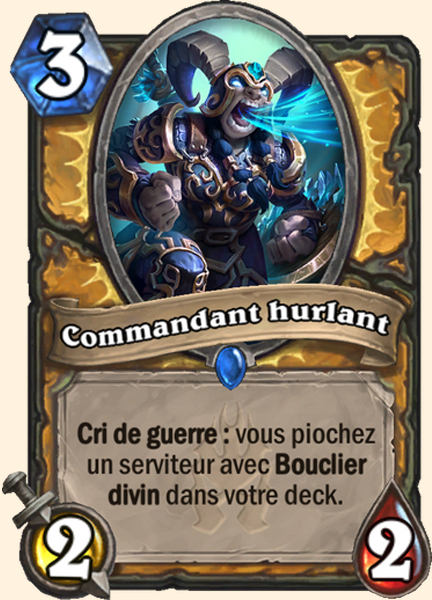 Commandant hurlant carte Hearthstone
