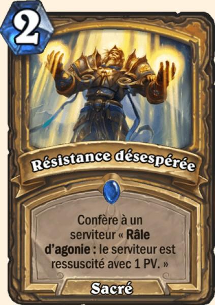 Résistance désespérée carte Hearthstone