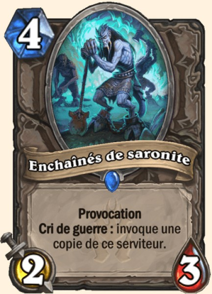 Enchaînés de saronite carte Hearthstone
