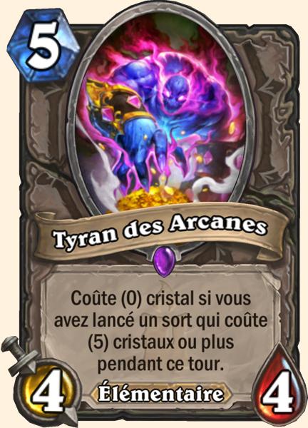 Tyran des Arcanes carte Hearthstone