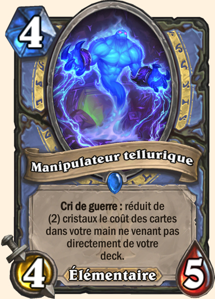 Manipulateur tellurique carte Hearthstone
