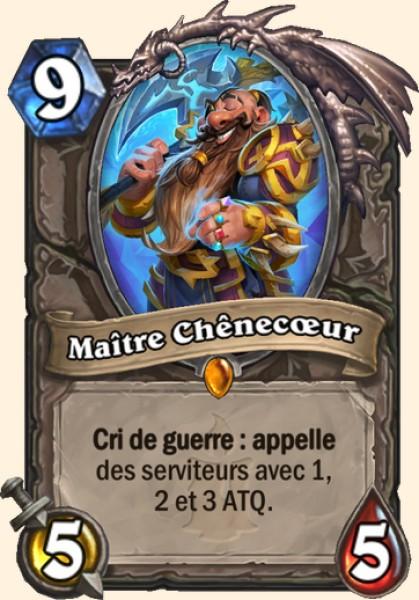 Maître Chênecœur carte Hearthstone