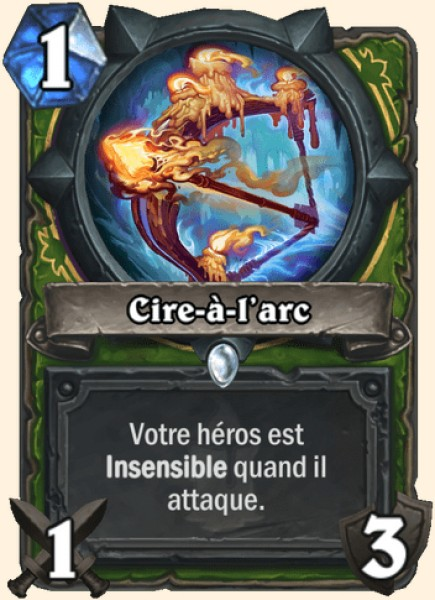 Cire-à-l'arc carte Hearthstone