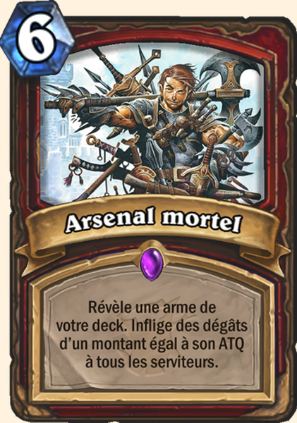 Arsenal mortel carte Hearthstone