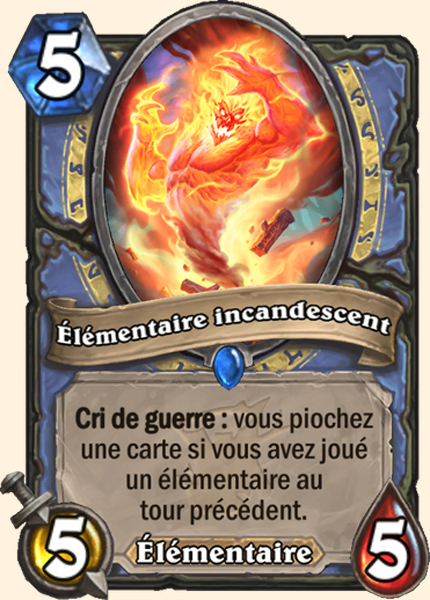 Élémentaire incandescent carte Hearthstone