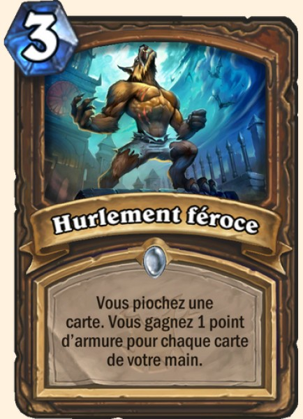 Hurlement féroce carte Hearthstone