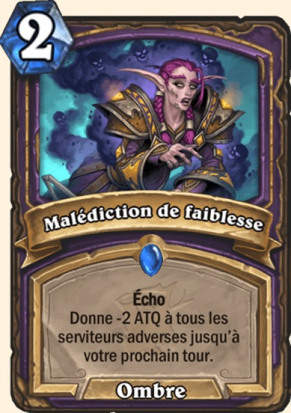 Malédiction de faiblesse carte Hearthstone