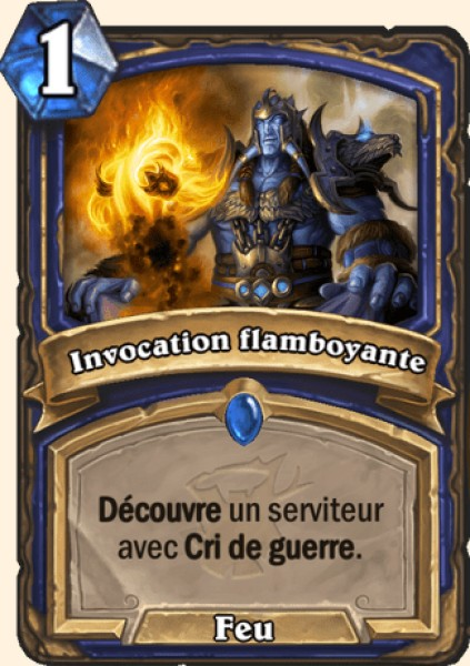 Invocation flamboyante carte Hearthstone