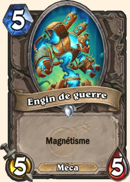 Engin de guerre carte Hearthstone