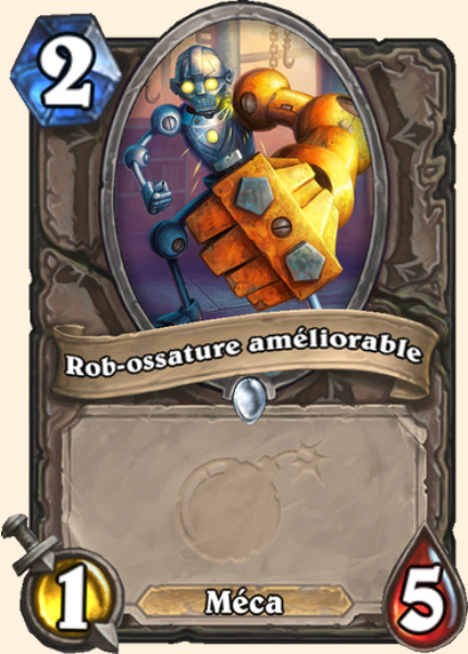 Rob-ossature améliorable carte Hearthstone