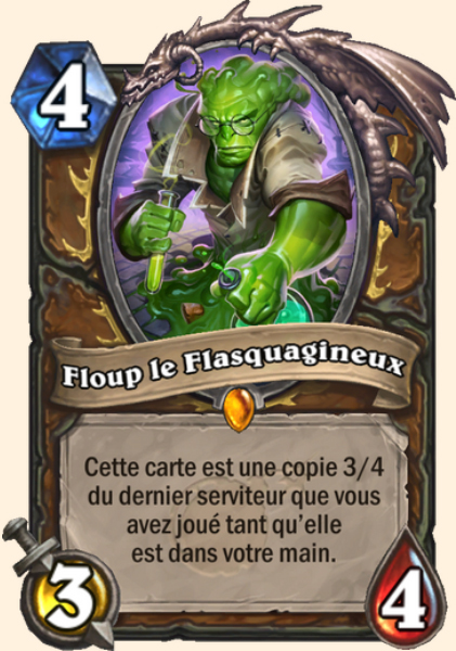 Floup le Flasquagineux carte Hearthstone