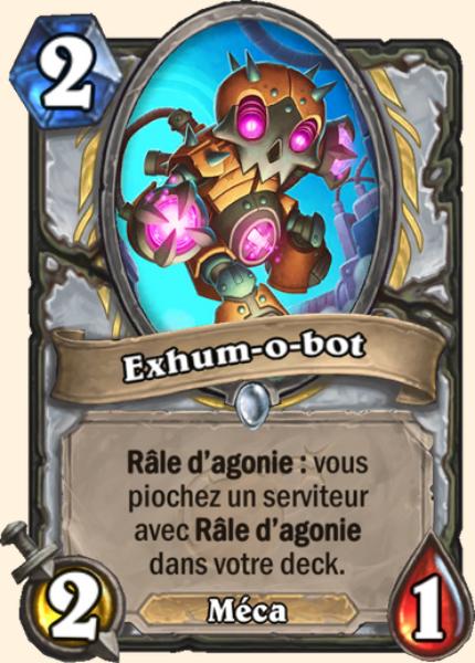 Exhum-o-bot carte Hearthstone