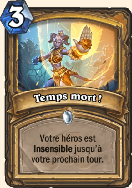 Temps mort ! carte Hearthstone