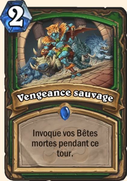 Vengeance sauvage carte Hearthstone