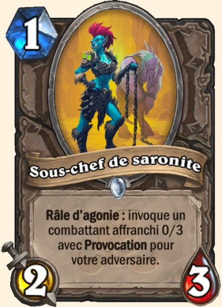 Sous-chef de saronite carte Hearthstone