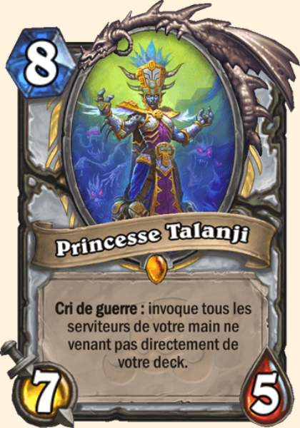 Princesse Talanji carte Hearthstone