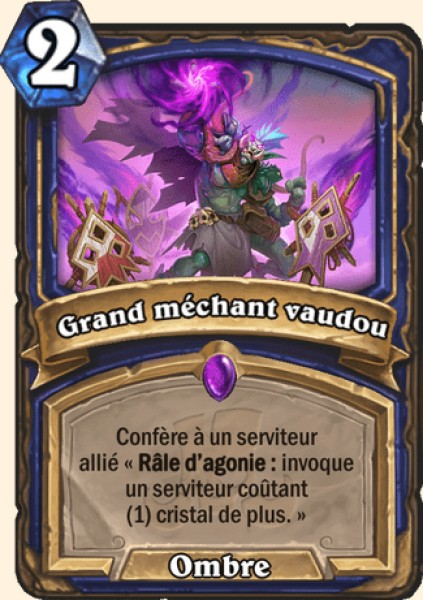 Grand méchant vaudou carte Hearthstone