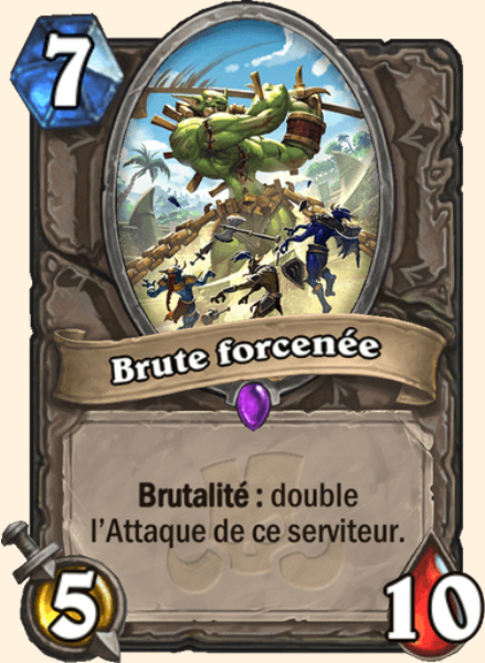 Brute forcenée carte Hearthstone