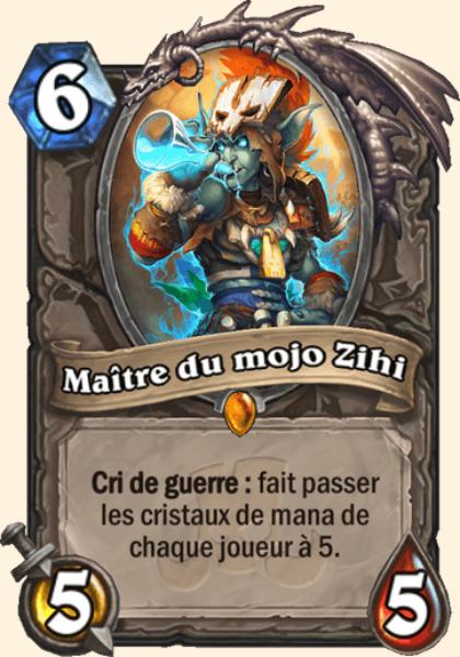 Maître du mojo Zihi carte Hearthstone