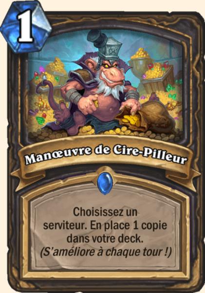Manoeuvre de Cire-Pilleur carte Hearthstone