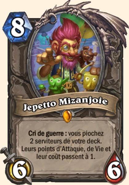 Jepetto Mizanjoie carte Hearthstone