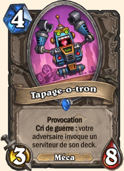 Tapage-o-tron carte Hearthstone