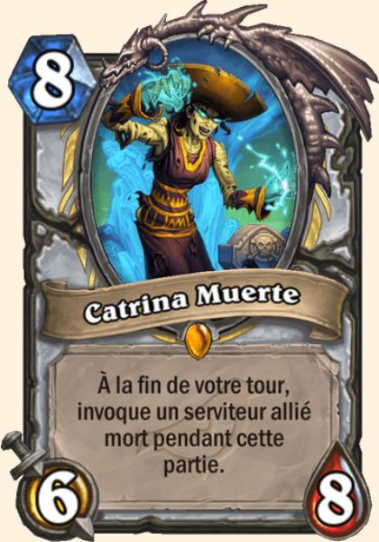 Catrina Muerte carte Hearthstone