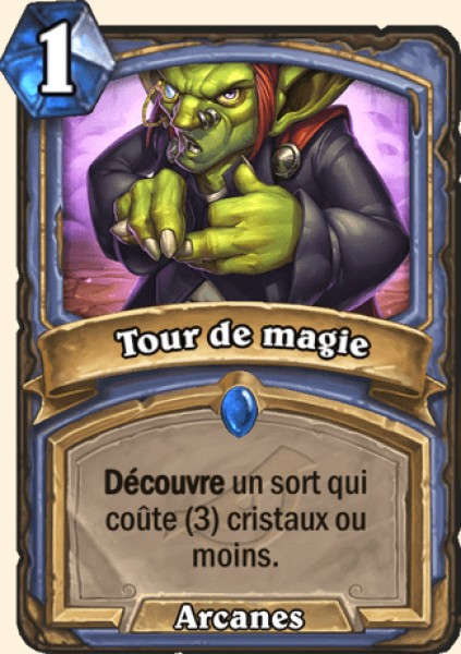 Tour de magie carte Hearthstone