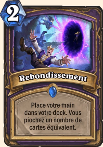 Rebondissement carte Hearthstone