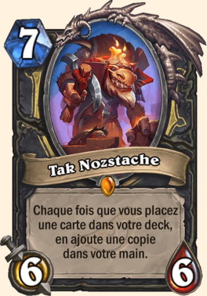 Tak Nozstache carte Hearthstone