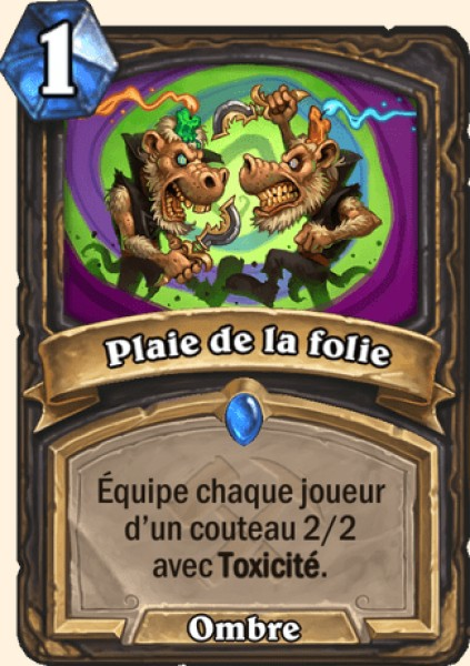 Plaie de la folie carte Hearthstone