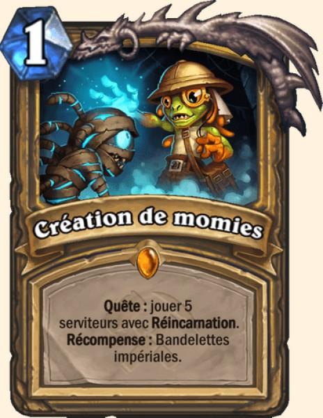 Création de momies carte Hearthstone