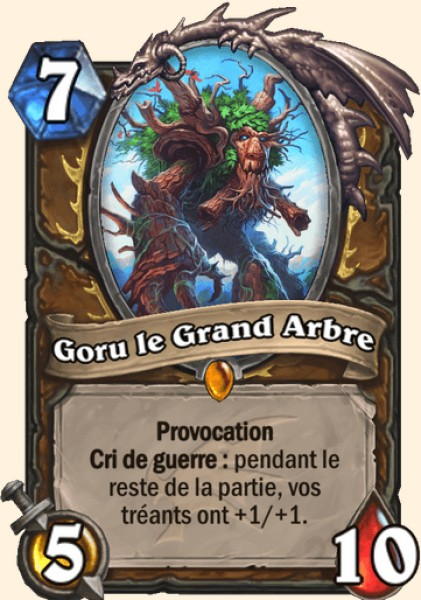 Goru le Grand Arbre carte Hearthstone