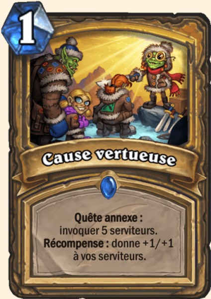 Cause vertueuse carte Hearthstone