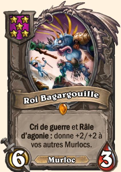 Roi Bagargouille carte Hearthstone
