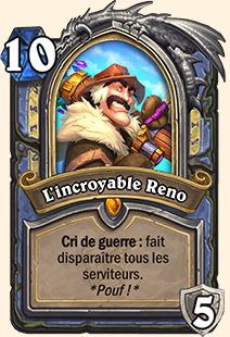 L'incroyable Reno carte Hearthstone
