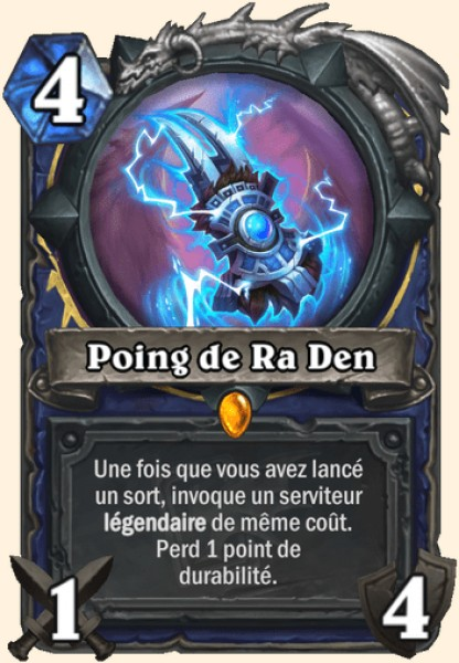 Poing de Ra Den carte Hearthstone