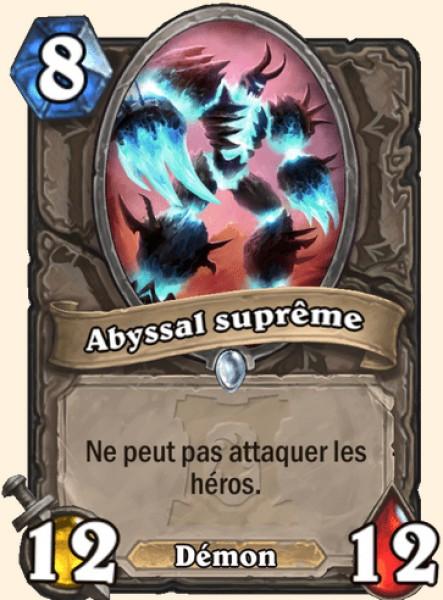 Abyssal suprême carte Hearthstone