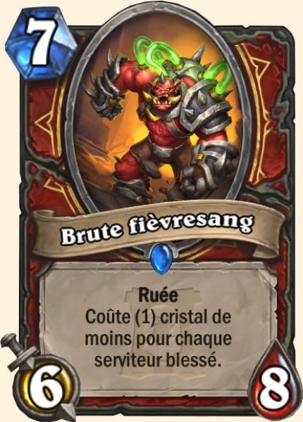 Brute fièvresang carte Hearthstone