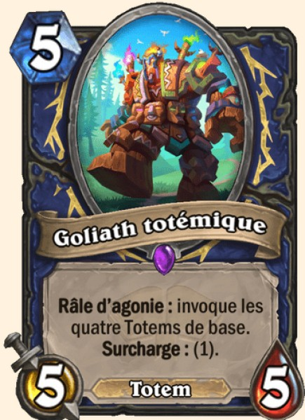 Goliath totémique carte Hearthstone