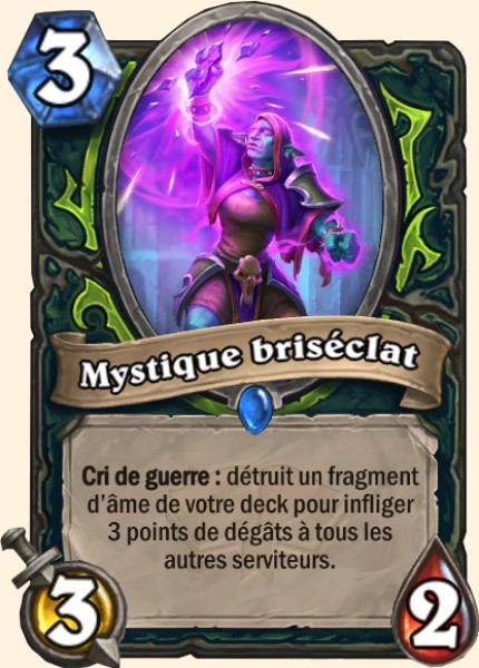 Mystique briséclat carte Hearthstone